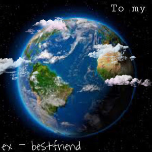 To my ex-bestfriend - Freestyle by Maddison White