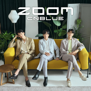 ZOOM by CNBLUE