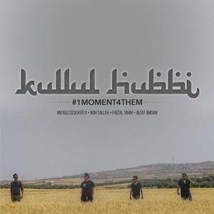 Kullul Hubbi (#1MOMENT4THEM) cover art