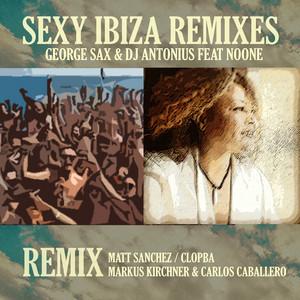 Sexy Ibiza - Markus Kirchner & Carlos Caballero Remix cover art