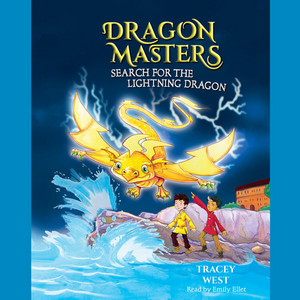 Search for the Lightning Dragon - Dragon Masters, Book 7 (Unabridged)