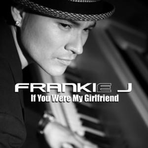 If You Were My Girlfriend