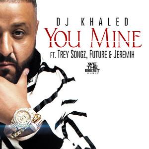 You Mine (feat. Trey Songz, Jeremih & Future)