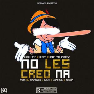 No Les Creo Na