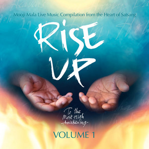 Rise Up - To the Most High Awakening, Vol. 1 - Mooji Mala