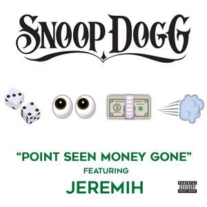 Point Seen Money Gone (feat. Jeremih)