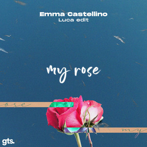 my rose (Luca Edit)