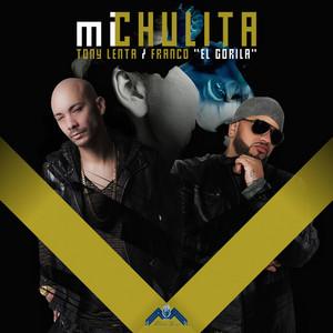 "Mi Chulita (feat. Franco ""El Gorila"") - Single"