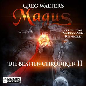 Magus - Die Bestien Chroniken, Band 2 (ungekürzt) Audiobook