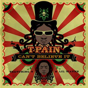 Can't Believe It (feat. Lil' Wayne)