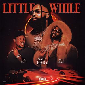 Little While (feat. Big Sean & Hit-Boy)