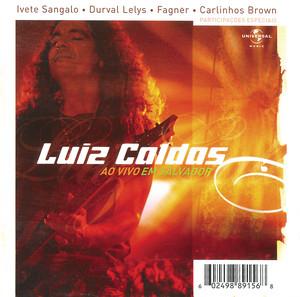 Deixa Pra Lá - Live by Luiz Caldas