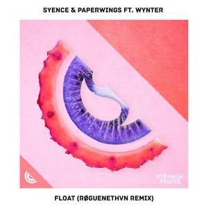 Float [RØGUENETHVN Remix]