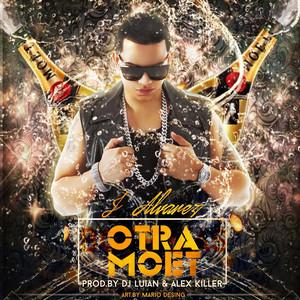 Otra Moet (feat. J Alvarez)