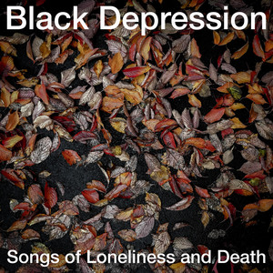 Songs of Loneliness and Death album