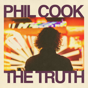 The Truth by Phil Cook