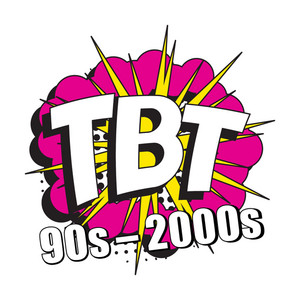 TBT 90s - 2000s
