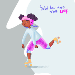 tobi lou and the Loop - EP