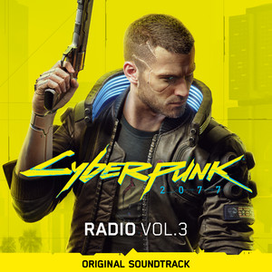 Cyberpunk 2077: Radio, Vol. 3 (Original Soundtrack) album
