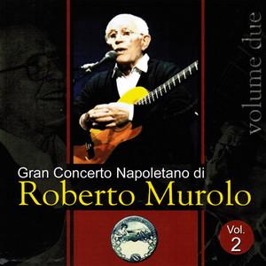 Gran concerto napoletano, Vol. 2 - Roberto Murolo