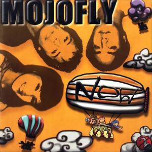 Now - Mojofly