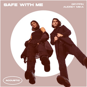Safe With Me (with Audrey Mika) [Acoustic]