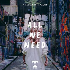 Miles Away & Kalide – All We Need (Studio Acapella)