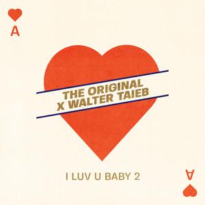 I Luv U Baby 2