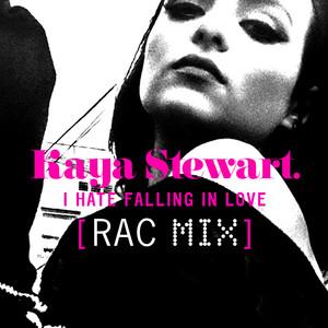 I Hate Falling in Love (RAC Mix)