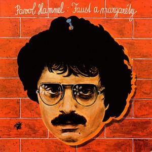 Pavol Hammel - Faust a margaréty