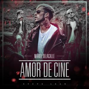 Amor De Cine by Maikel Delacalle