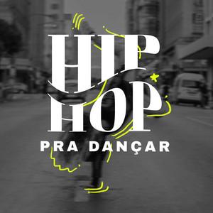 Hip Hop Pra Dançar