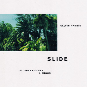 Calvin Harris Frank Ocean & Migos - Slide