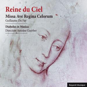 Reine du Ciel : Missa Ave Regina Celorum