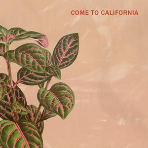 Come to California