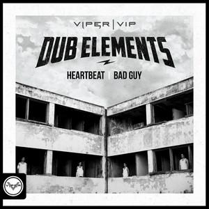 Heartbeat / Bad Guy