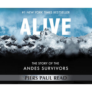Alive - The Story of the Andes Survivors (Unabridged) Audiobook