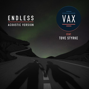 Endless (feat. Tove Styrke) [Acoustic Version]