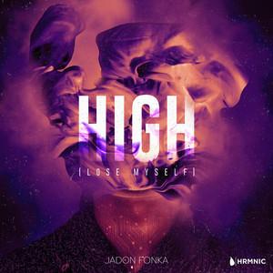 High (Lose Myself)