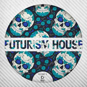 Futurism House, Vol. 3