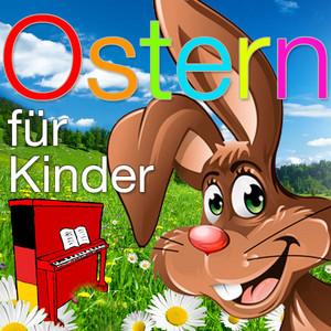 Ostern für Kinder - Die schönsten Oster Lieder album