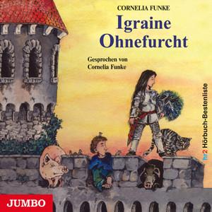 Igraine Ohnefurcht Audiobook