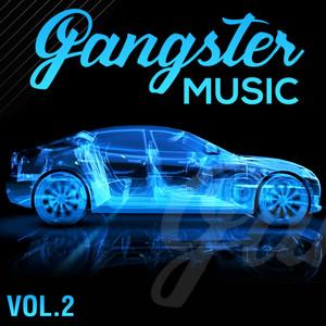 GANGSTER MUSIC, Vol. 2