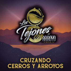 Cruzando Cerros Y Arroyos