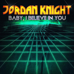 Baby, I Believe In You - EP