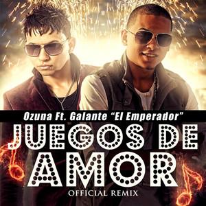 Juegos de Amor (Remix) [feat. Galante El Emperador]