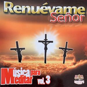 Renuévame Señor (Vol. 3)