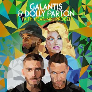 Faith (with Dolly Parton) [feat. Mr. Probz] by Galantis, Dolly Parton, Mr. Probz