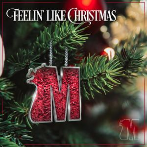 Feelin' Like Christmas