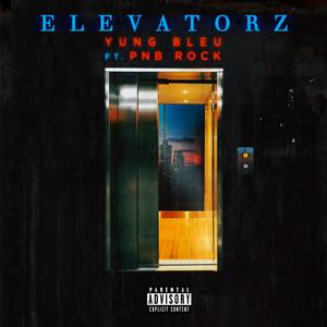 Elevatorz (feat. PnB Rock)
